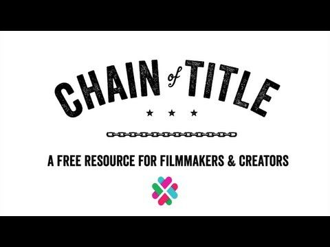 Chain of Title, a New Innovative Website, Takes the Guesswork out - film business plan