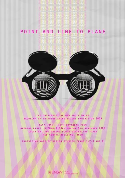 UNSW Built Environment Exhibition: Point and Line to Plane – Bachelor of Interior Architecture Exhibition 2009