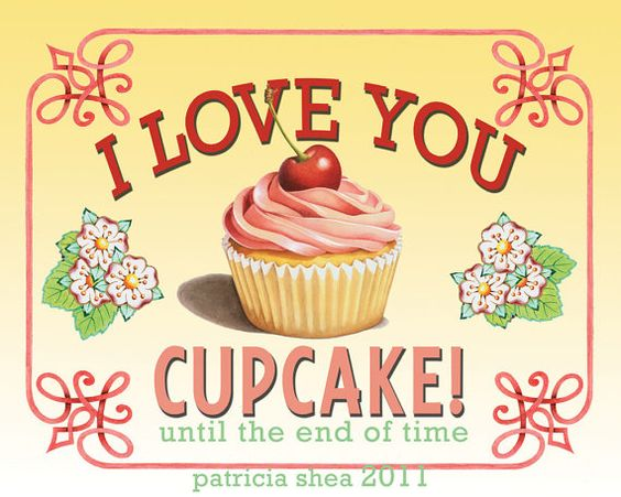 """I Love You Cupcake"" | Cupcakes | Pinterest | Say i love ..."