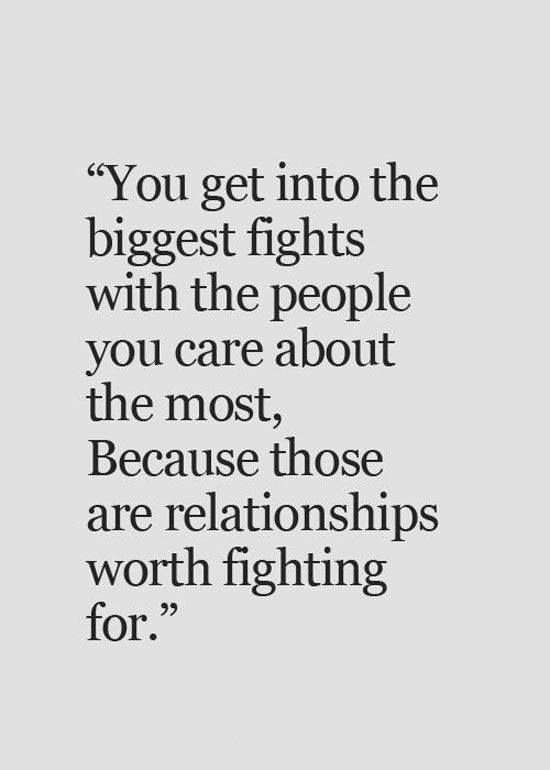 Love Quote You Get Into The Biggest Fights With The People You Care About The Most Love Quotes Loveimgs Words Quotes Me Quotes Life Quotes
