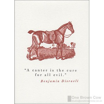 Canter is the Cure for all Evil Disraeli Greetings Card