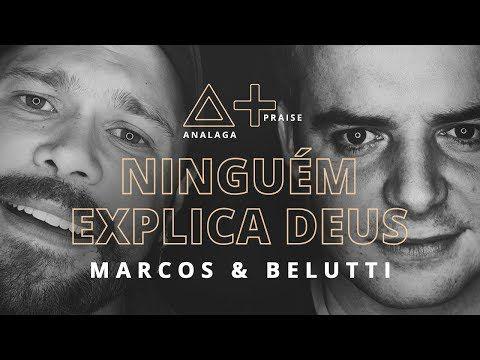 Youtube Marcos E Belutti Melhores Musicas Gospel Musica Gospel