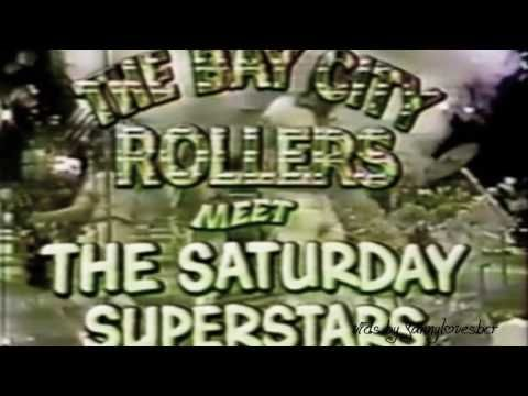 Bay City Rollers - SATURDAY NIGHT I and II (KROFFT) - YouTube