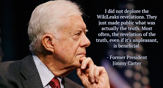 Former US President Jimmy Carter on #WikiLeaks. http://theelders.org/article/only-us-president-who-didnt-wage-war#Truth …