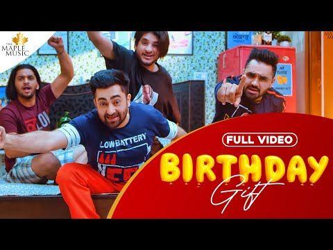 Birthday Gift Full Song Lyrics And Download Sharry Mann Mistabaaz Latest Punjabi Songs 2020 Birthday Gift Punjabi Song Download In 2020 Birthday Songs Songs Lyrics