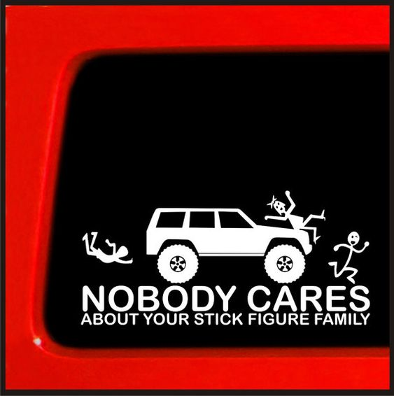 Stick Figure sticker for Jeep Cherokee Family Nobody Cares funny truck white decal bumper - 85 on Etsy, $3.99