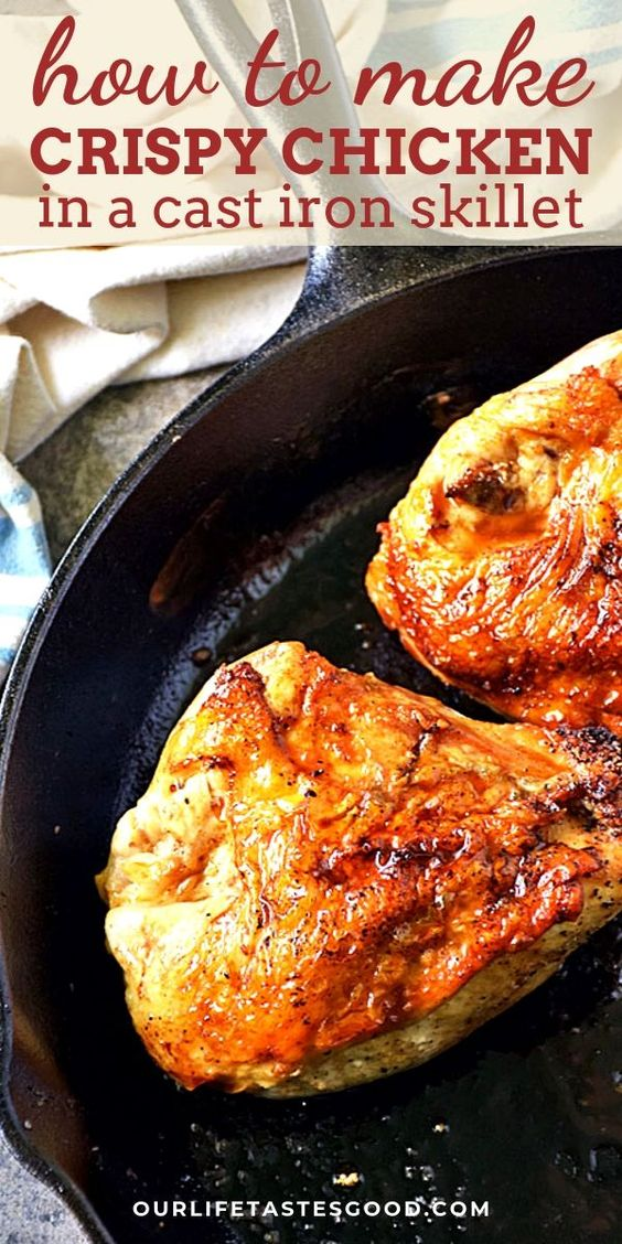 HOW TO MAKE CRISPY CHICKEN IN A CAST IRON SKILLET