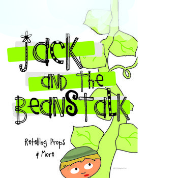 Jack and the Beanstalk - Retelling and More