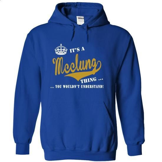 Its a Mcclung Thing, You Wouldnt Understand! - #pink tee #hoodie ideas. ORDER HERE => https://www.sunfrog.com/Names/Its-a-Mcclung-Thing-You-Wouldnt-Understand-azccsvtvok-RoyalBlue-19921890-Hoodie.html?68278