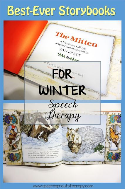The Mitten Story: Best-Ever Winter Storybooks for Speech Therapy http://www.speechsproutstherapy.com