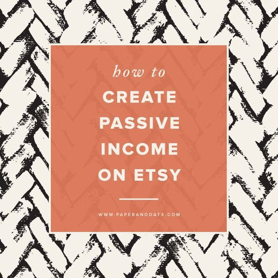 Paper + Oats – How to create passive income on Etsy (+ free download!) http://www.paperandoats.com/blog/how-to-create-passive-income-on-etsy