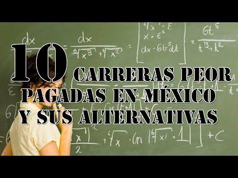 """¿Qué carrera debería estudiar? Top 10 """"Las carreras peor pagadas en México"""" - YouTube"""