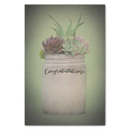 Rustic Mason Jar Cactus Succulents Congratulations Tissue Paper - party gifts gift ideas diy customize