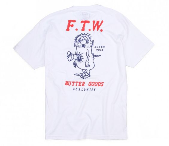 FTW Butter Goods