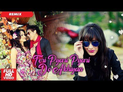 Teri Pyari Pyari Do Akhiyan Official Remix Funky Boyz Bhinda Aujla Bobby Layal Youtube Dj Mix Songs Dj Remix Songs Dj Songs