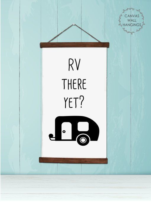 Wood Canvas Wall Hanging Rv There Yet Vintage Camper Wall Art Canvas Wall Hanging Camper Signs Rv Signs Diy