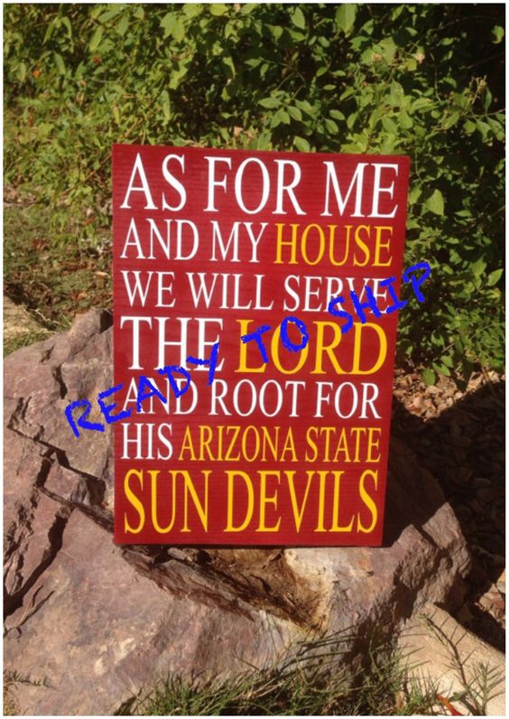 "READY TO SHIP, As For Me And My House We Will Serve The Lord And Root For His Arizona State Sun Devils 8""x11"" sign by TheLittleSparkleShop on Etsy https://www.etsy.com/listing/281298528/ready-to-ship-as-for-me-and-my-house-we"