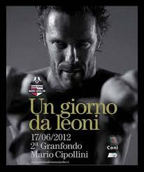 Gran Fondo Mario Cipollini 2012  17-06-2012 - 17-06-2012