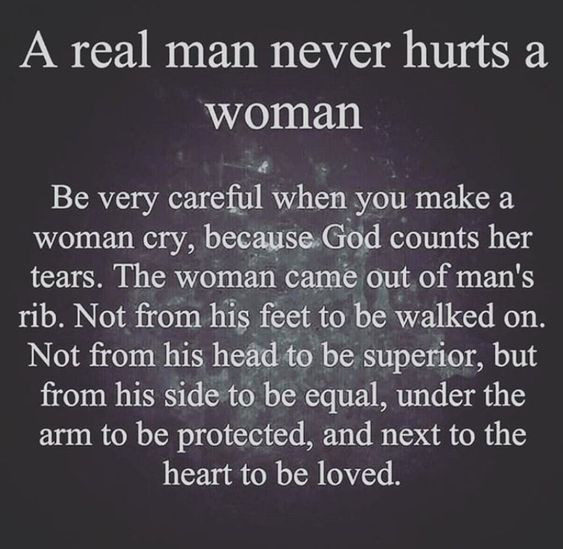 A Real Man Never Hurts A Woman Love Quotes Relationship Love Quotes For Her Real Man Quotes Real Love Quotes Relationship Quotes Love Quotes
