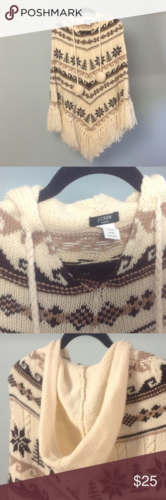 J. Crew Hand-knit Hippy-chick Poncho! Hand-knit poncho with hood and fringe on the bottom (of course) brings out the bohemian in you. Very cute over jeans and snugly warm when you need it most. 100% wool. J. Crew Sweaters Shrugs & Ponchos