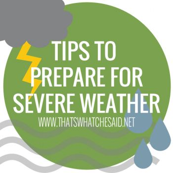 I love these 'been there done that' posts on preparedness. Severe Weather Tips from www.thatswhatchesaid.net