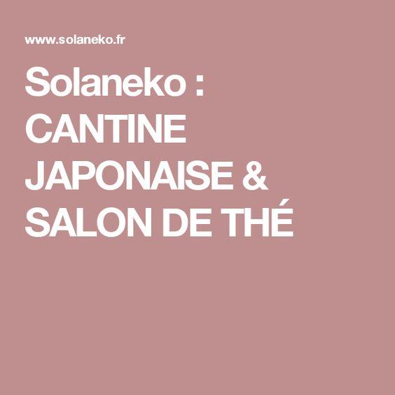 Solaneko : CANTINE JAPONAISE & SALON DE THÉ