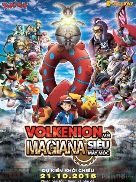Phim Pokemon XY&Z: Volkenion và Magiana Siêu Máy Móc