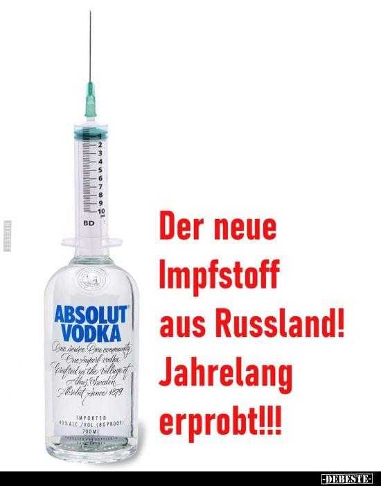 Der Neue Impfstoff Aus Russland Jahrelang Erprobt Lustige Bilder Spruche Witze Echt Lustig In 2020 Geniale Spruche Nachdenkliche Spruche Lustige Spruche
