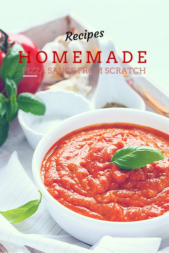 Home Made Pizza Sauce From Scratch Home Homemade And Homemade Pizza Sauce