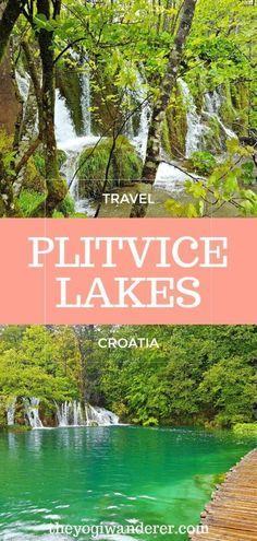 Zagreb To Plitvice Lakes Day Trip The Yogi Wanderer Europe Travel Plitvice Lakes Eastern Europe Travel