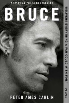 Peter Ames Carlin's Bruce Springsteen biography Bruce