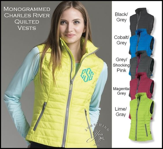 Something You - Monogrammed Womens Radius Quilted Puffy Vest - Full Zip Charles River Vest 5535, $64.95 (http://www.somethingyou.com/brands/charles-river-apparel/monogrammed-womens-radius-quilted-puffy-vest-full-zip-charles-river-vest-5535/)
