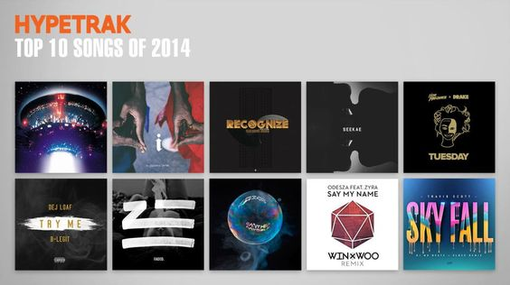 HYPETRAK Top 10 Songs of 2014