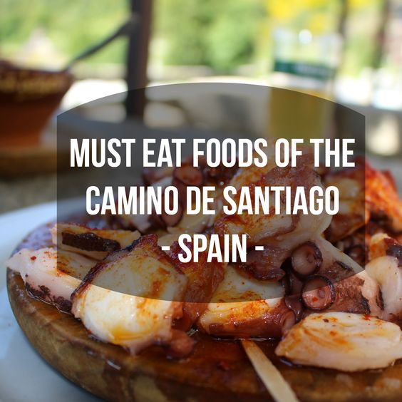 The foods you must eat while hiking the #CaminodeSantiago in #Spain #travel