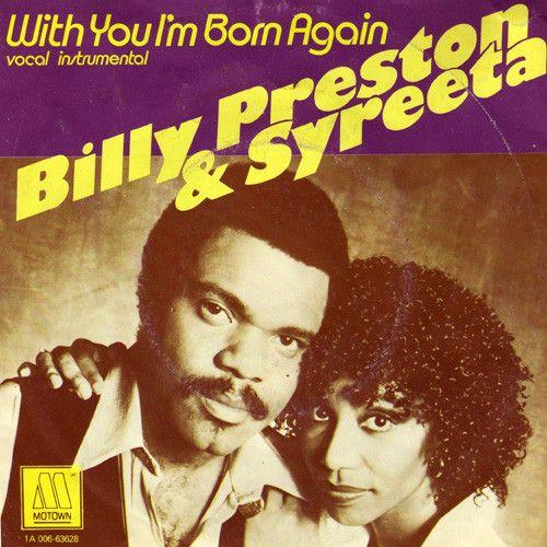 Billy Preston, Syreeta Wright – With You I'm Born Again (single cover art)