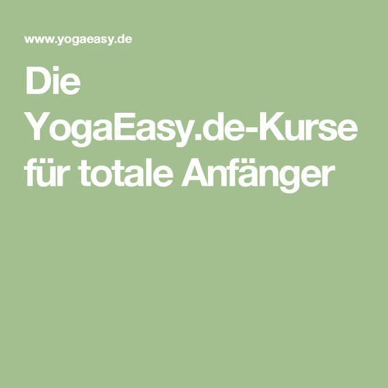 Die YogaEasy.de-Kurse für totale Anfänger