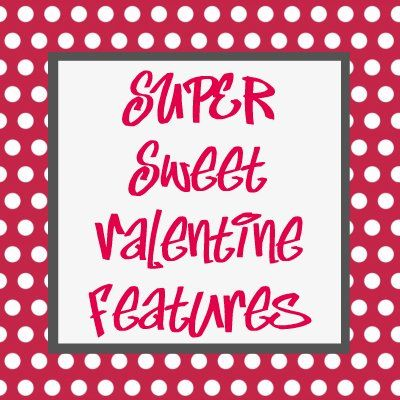 It's Overflowing: Super Sweet Valentine {Features}