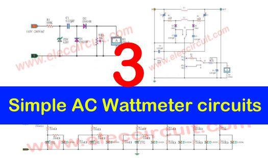 3 Simple Ac Wattmeter Circuits Eleccircuit Com Circuit Simple Digital