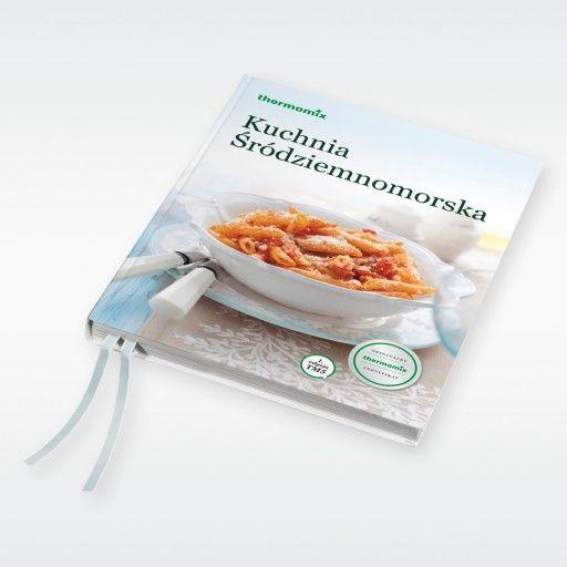 Kuchnia Srodziemnomorska Ksiazka Thermomix Tm5 7939757043 Oficjalne Archiwum Allegro