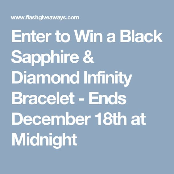 Enter to Win a Black Sapphire & Diamond Infinity Bracelet - Ends December 18th at Midnight