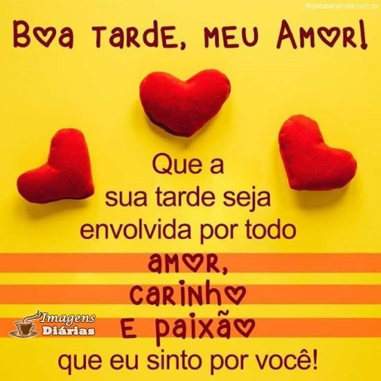 Boa Tarde Meu Amor Com Imagens Boa Tarde Meu Amor Boa Tarde