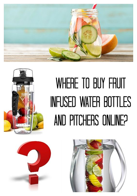Where to buy fruit infused water bottles and pitchers online? Here is where to find them...