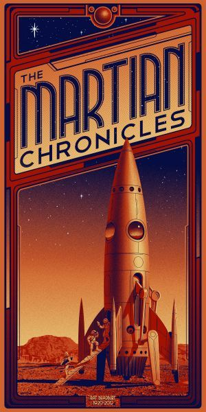 "Poster by Timothy Anderson; based on the book ""The Martian Chronicles"" by Ray Bradbury:"