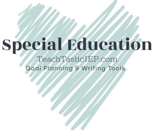 Special Education Goal Planning In 2020 Iep Goals Special Education Goals Special Education