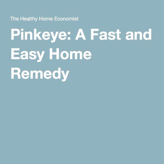 Pinkeye: A Fast and Easy Home Remedy