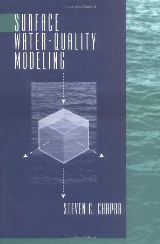 Pdf Read Surface Water Quality Modeling By Steven C Chapra Water Quality Surface Water Water Resources