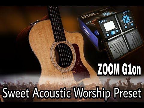 Zoom G1on Sweet Acoustic Worship Preset Youtube Acoustic Fender Telecaster Presets