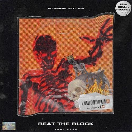 Treesoundrecords Foreigngotem Beat The Block Loop Kit Wav Beats Loop Kit