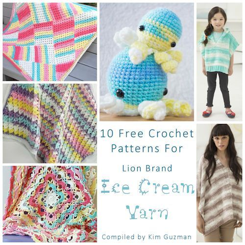 Roundup 10 Free Crochet Patterns For Lion Brand Ice Cream Yarn Crochet Patterns Free Crochet Pattern Free Crochet