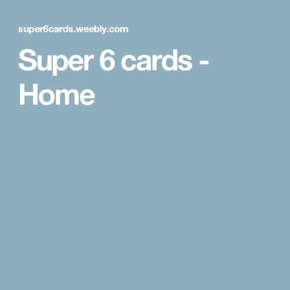 Super 6 cards - Home